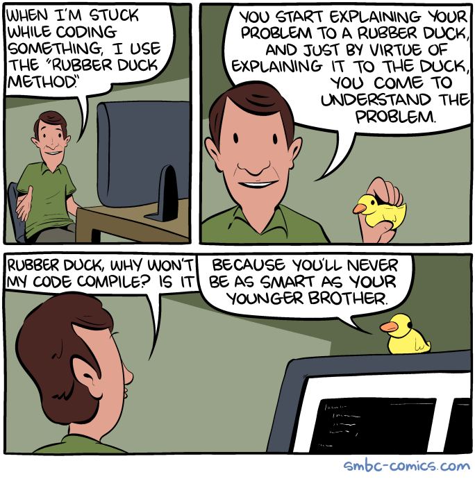 Saturday Morning Breakfast Cereal The Rubber Duck Method